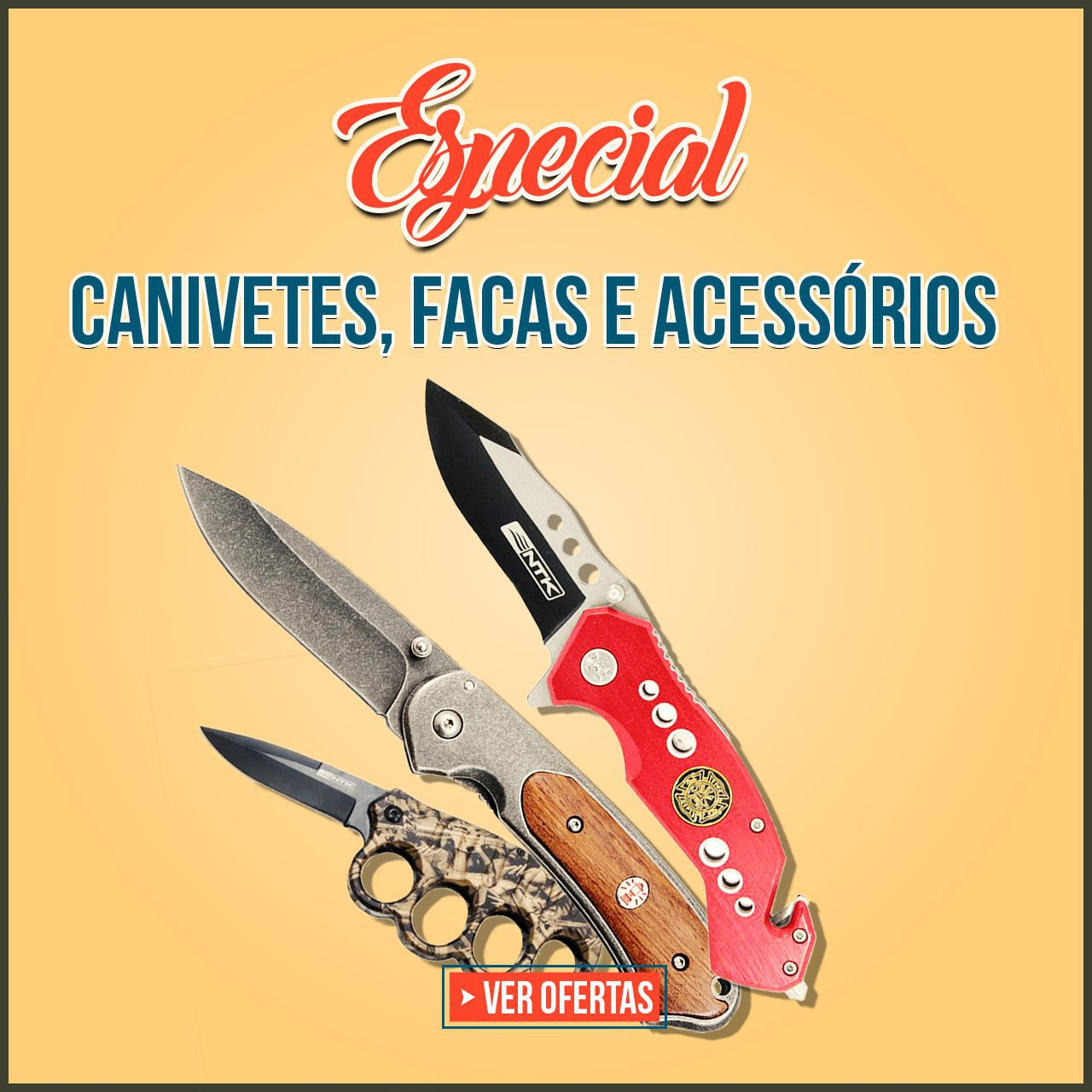 ESPECIAL CANIVES, FACAS E ACESSORIOS
